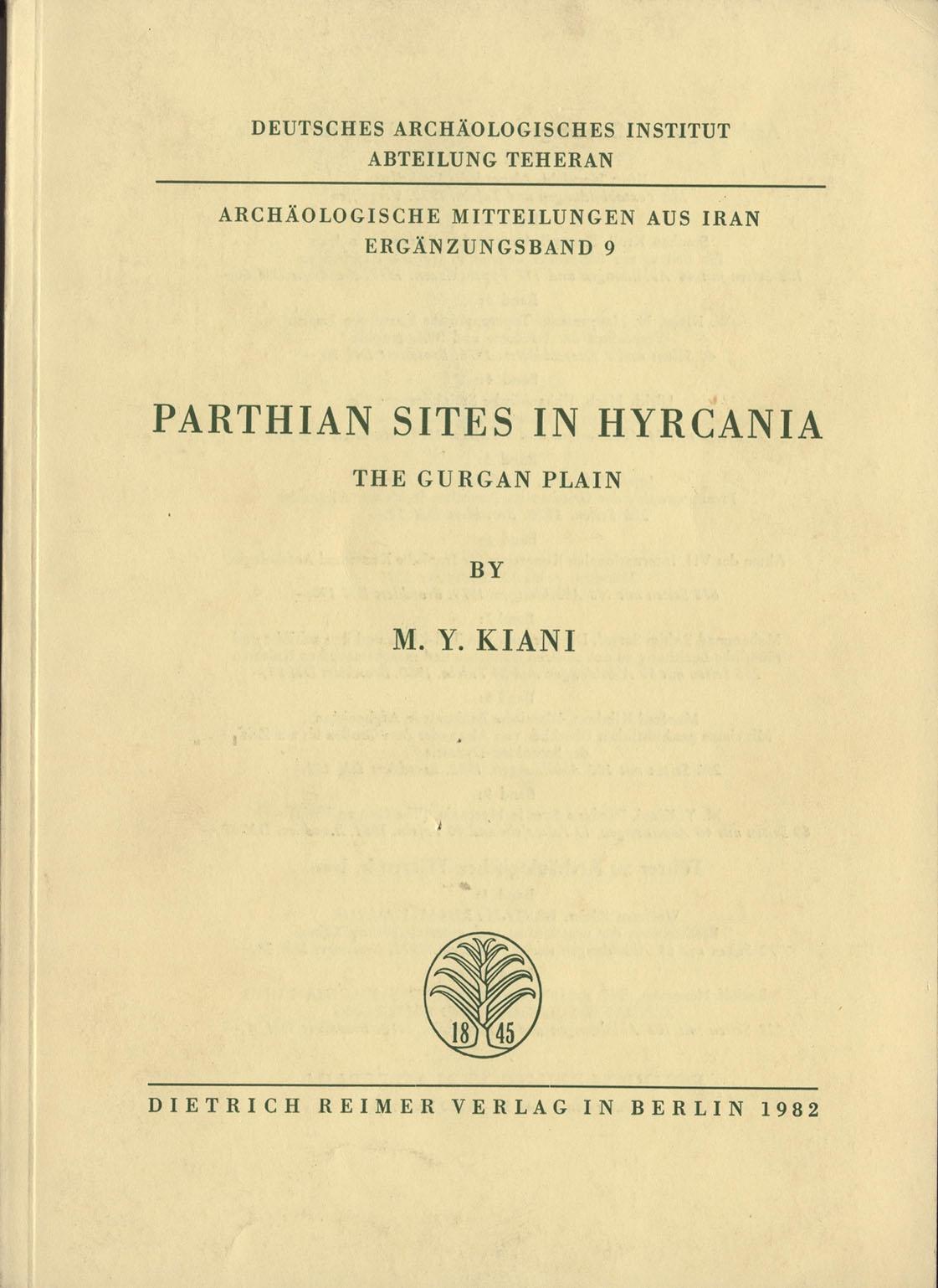 PARTHIAN SITES IN HYRCANIA THE GURGAN PLAIN